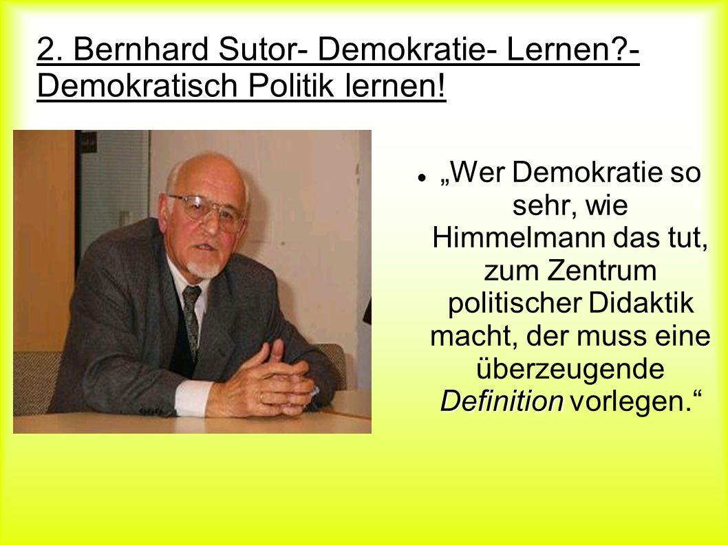 2. Bernhard Sutor- Demokratie- Lernen - Demokratisch Politik lernen!