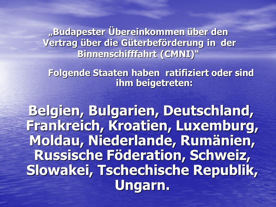 Folgende Staaten haben ratifiziert oder sind ihm beigetreten: