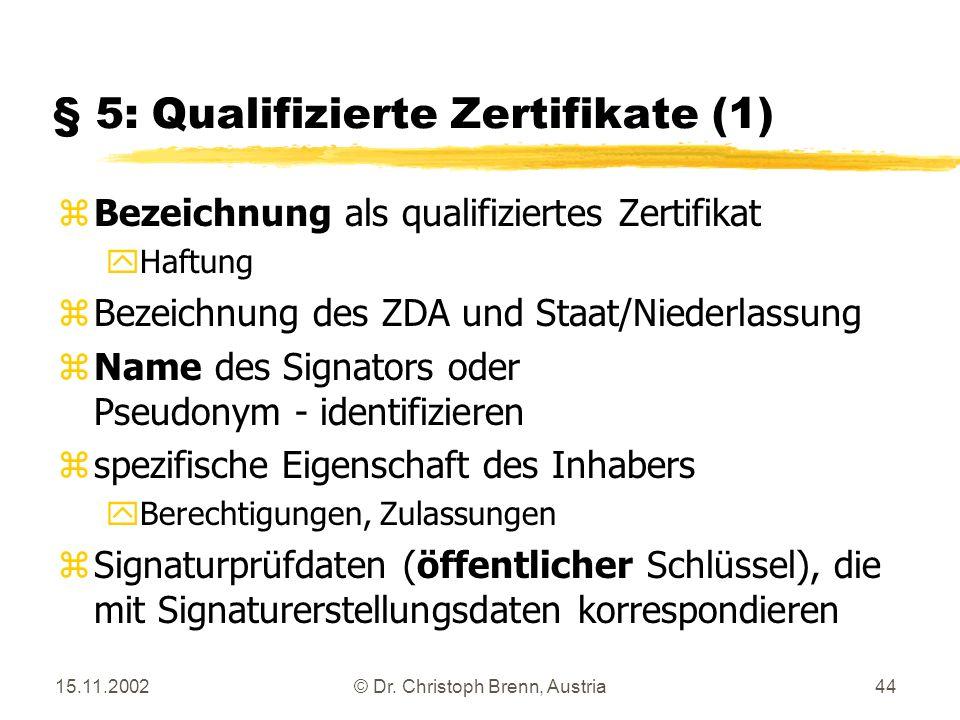 § 5: Qualifizierte Zertifikate (1)