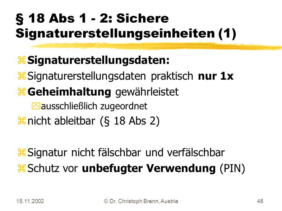 § 18 Abs 1 - 2: Sichere Signaturerstellungseinheiten (1)
