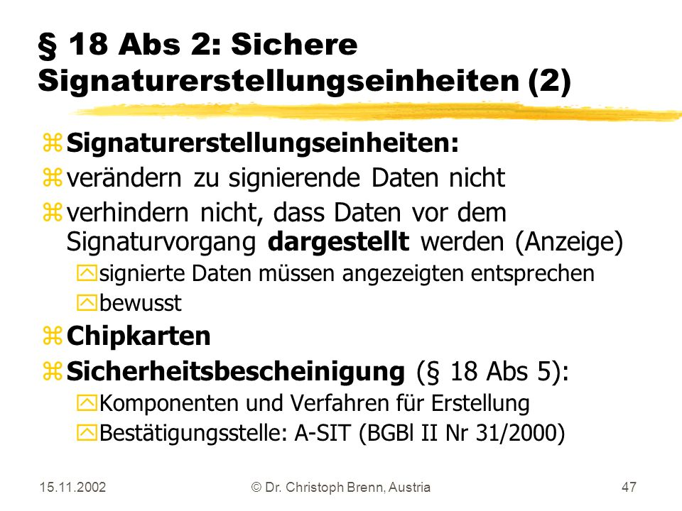 § 18 Abs 2: Sichere Signaturerstellungseinheiten (2)