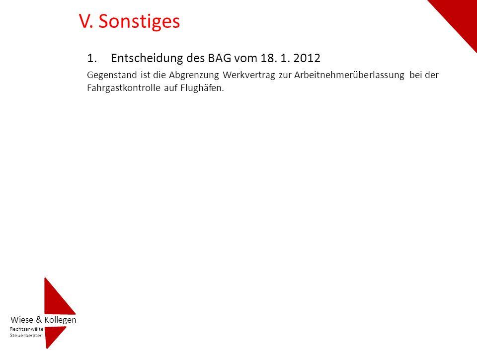 V. Sonstiges Entscheidung des BAG vom 18. 1. 2012