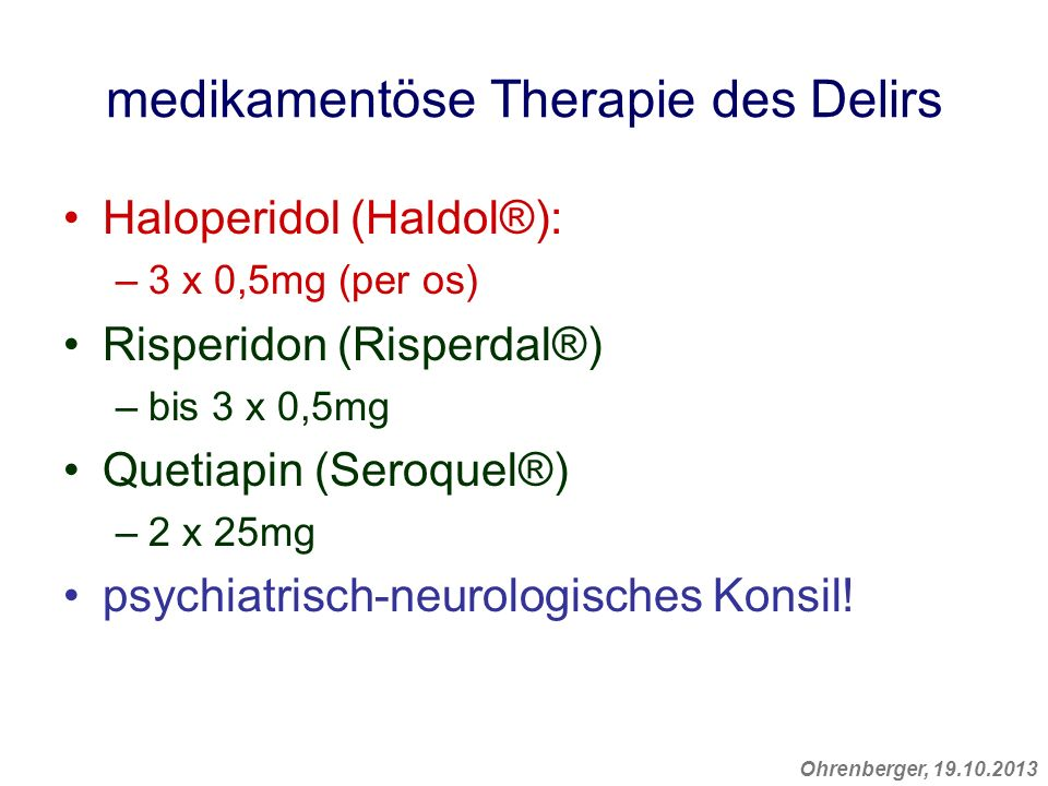 medikamentöse Therapie des Delirs