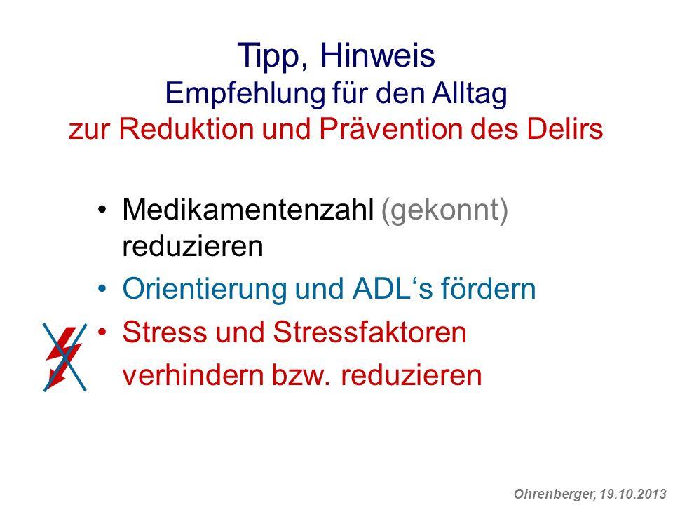 Tipp, Hinweis Empfehlung für den Alltag zur Reduktion und Prävention des Delirs