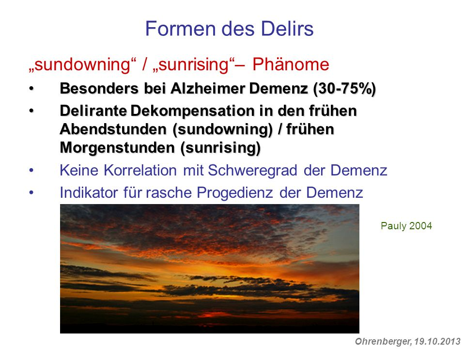 """Formen des Delirs """"sundowning / """"sunrising – Phänome"""