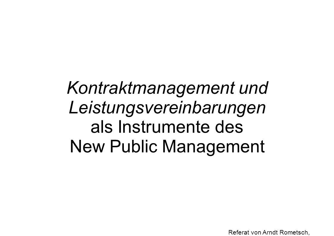 Kontraktmanagement und Leistungsvereinbarungen als Instrumente des New Public Management