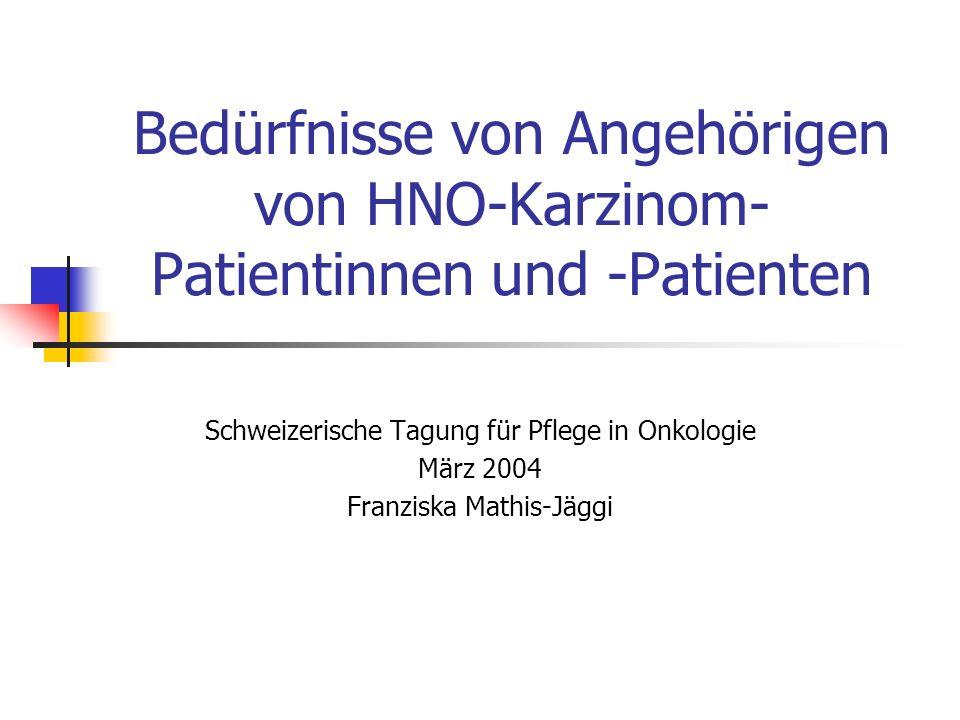 Bedürfnisse von Angehörigen von HNO-Karzinom-Patientinnen und -Patienten