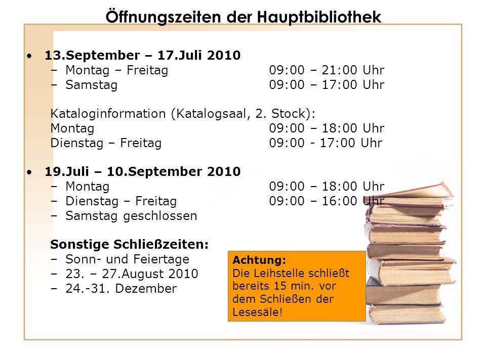 Öffnungszeiten der Hauptbibliothek