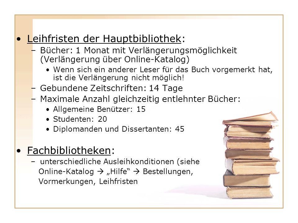Leihfristen der Hauptbibliothek: