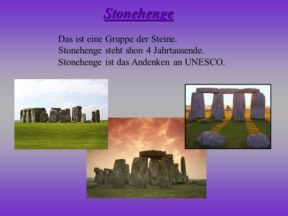 Stonehenge Das ist eine Gruppe der Steine.