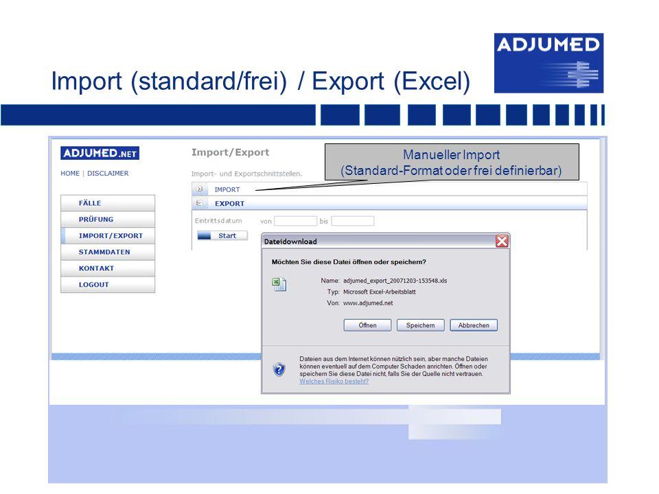 Import (standard/frei) / Export (Excel)