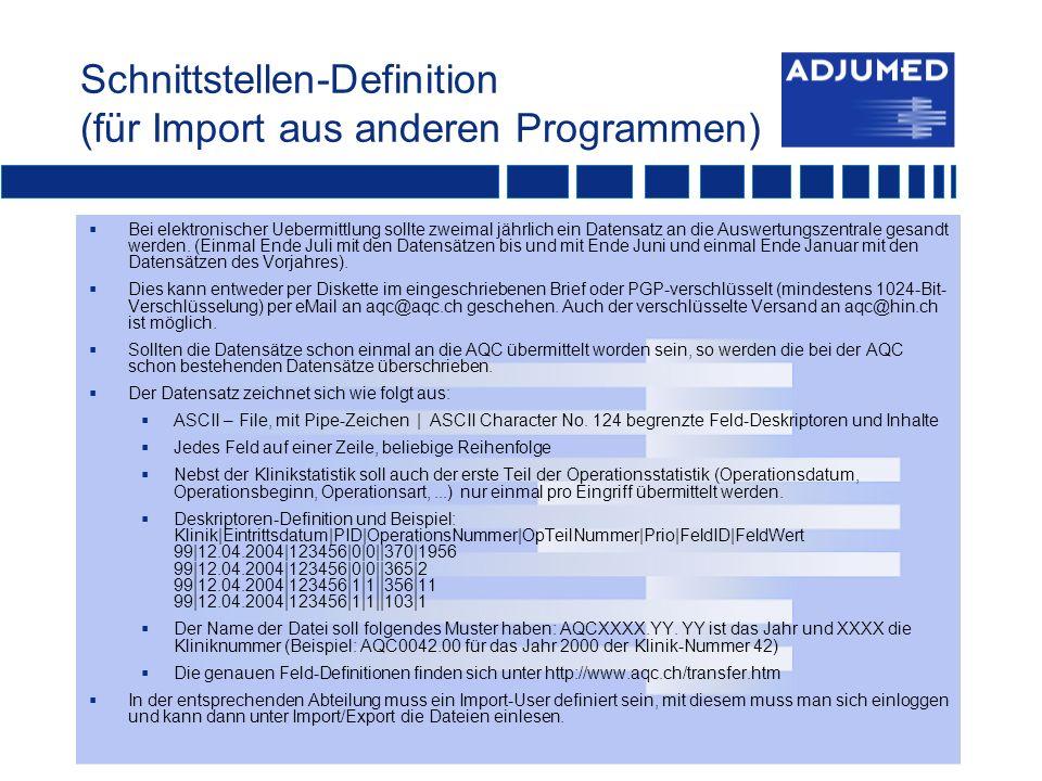 Schnittstellen-Definition (für Import aus anderen Programmen)