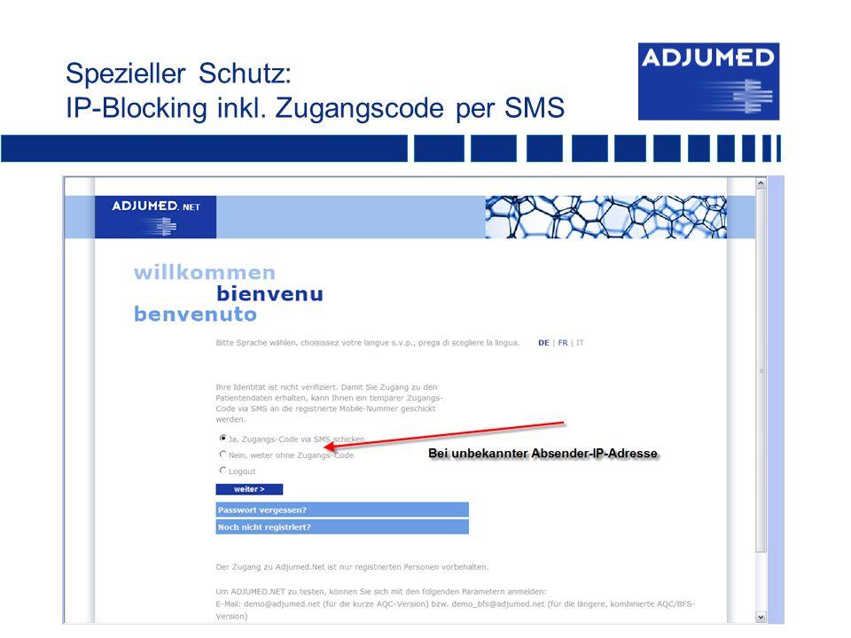 Spezieller Schutz: IP-Blocking inkl. Zugangscode per SMS