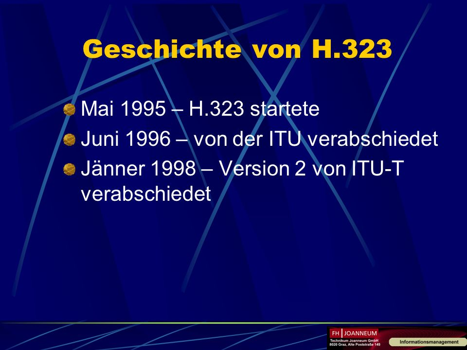 Geschichte von H.323 Mai 1995 – H.323 startete