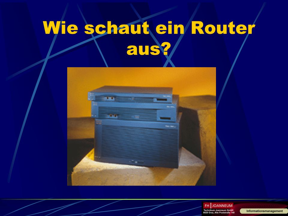 Wie schaut ein Router aus
