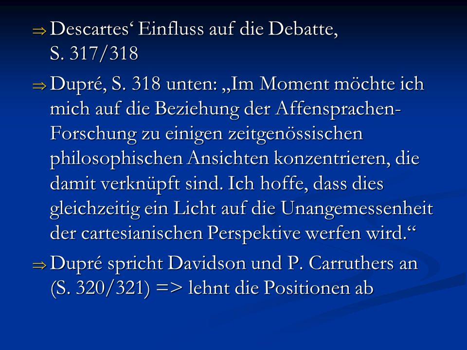 Descartes' Einfluss auf die Debatte, S. 317/318