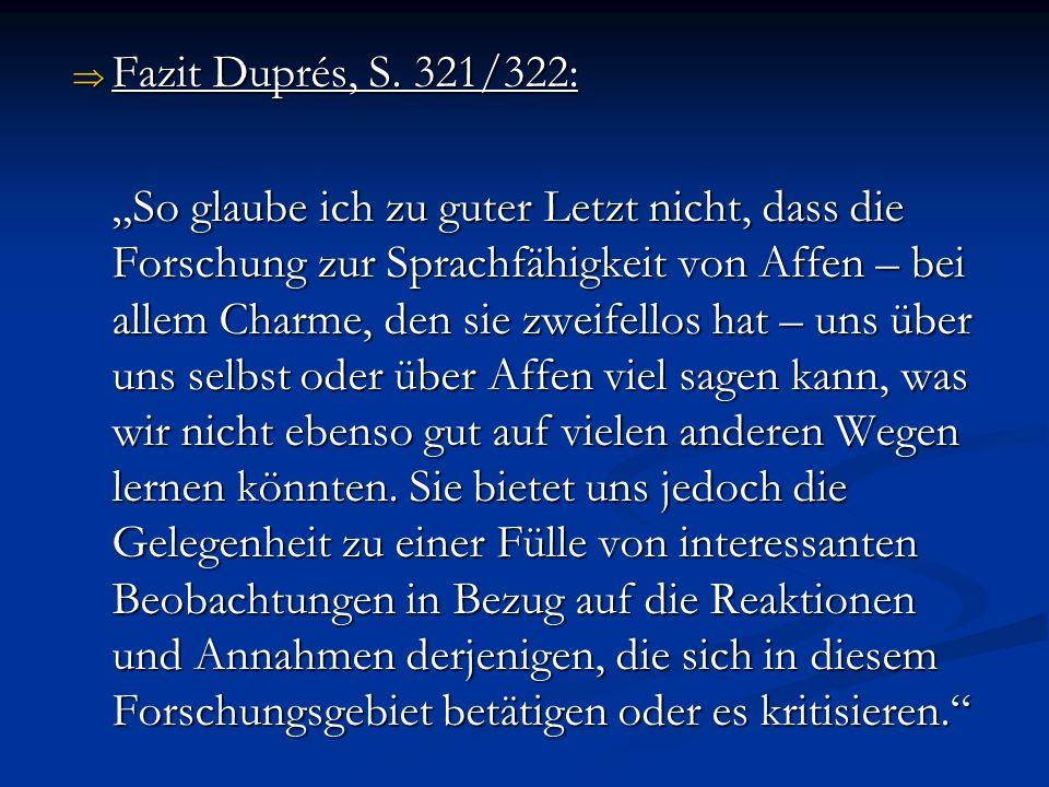 Fazit Duprés, S. 321/322: