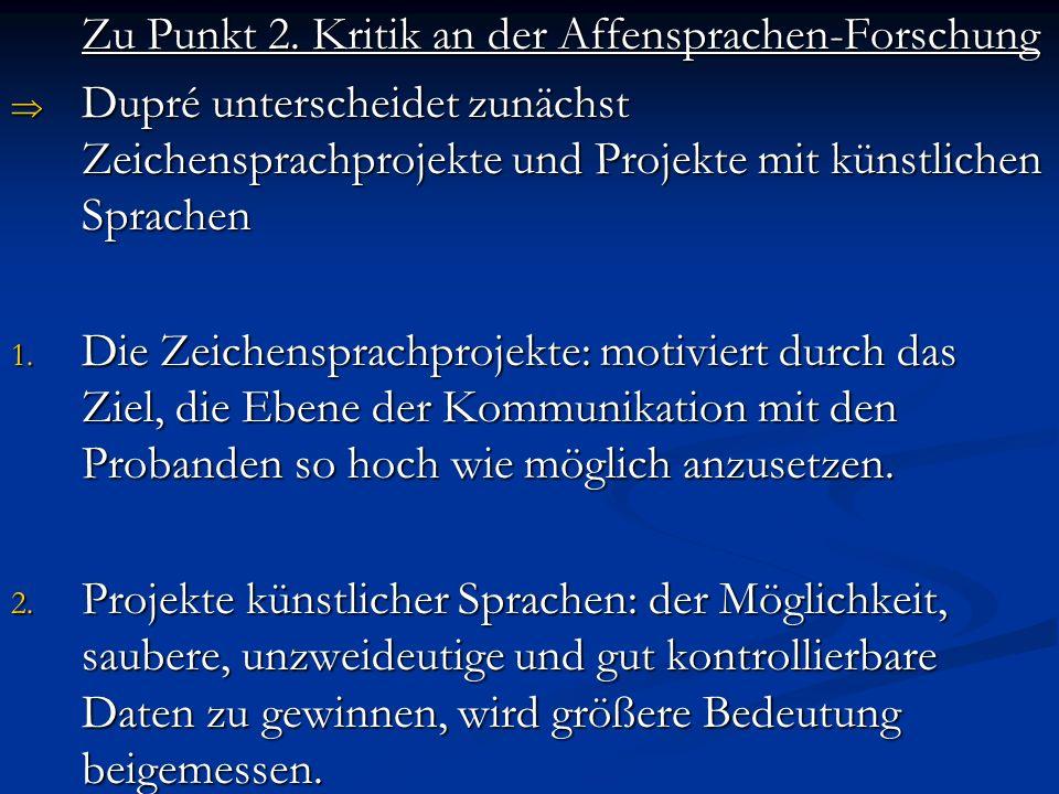 Zu Punkt 2. Kritik an der Affensprachen-Forschung