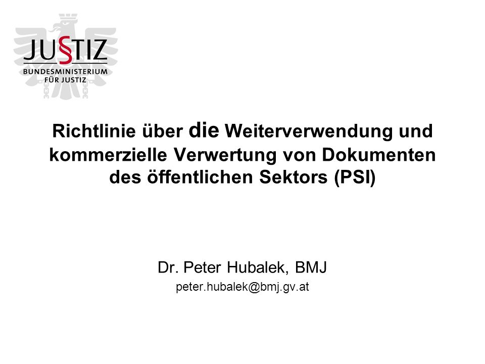 Dr. Peter Hubalek, BMJ peter.hubalek@bmj.gv.at