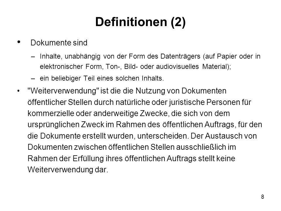 Definitionen (2) Dokumente sind