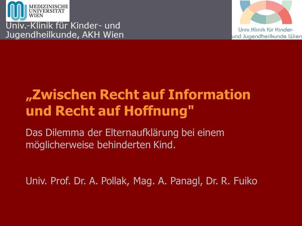 """""""Zwischen Recht auf Information und Recht auf Hoffnung"""