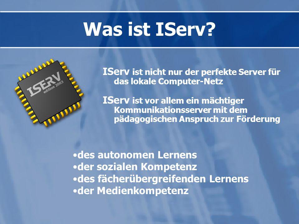 Was ist IServ IServ ist nicht nur der perfekte Server für das lokale Computer-Netz.