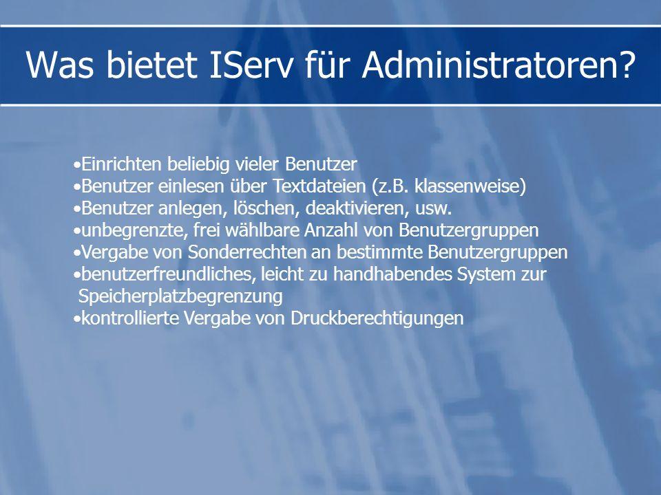 Was bietet IServ für Administratoren