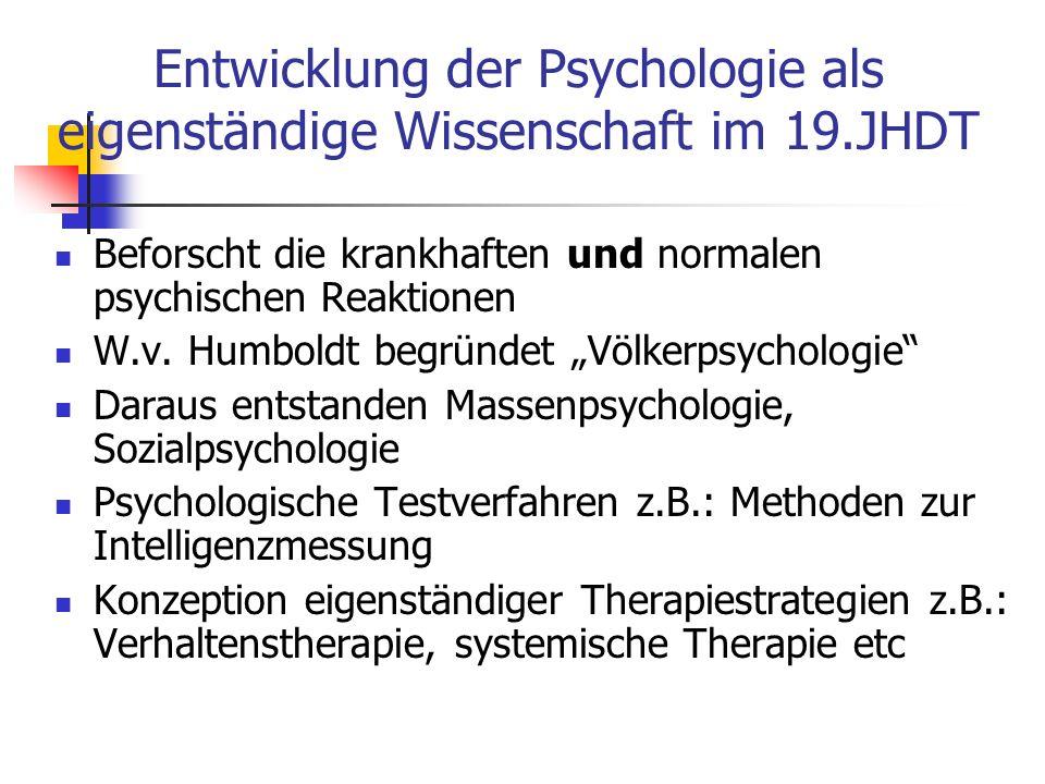 Entwicklung der Psychologie als eigenständige Wissenschaft im 19.JHDT