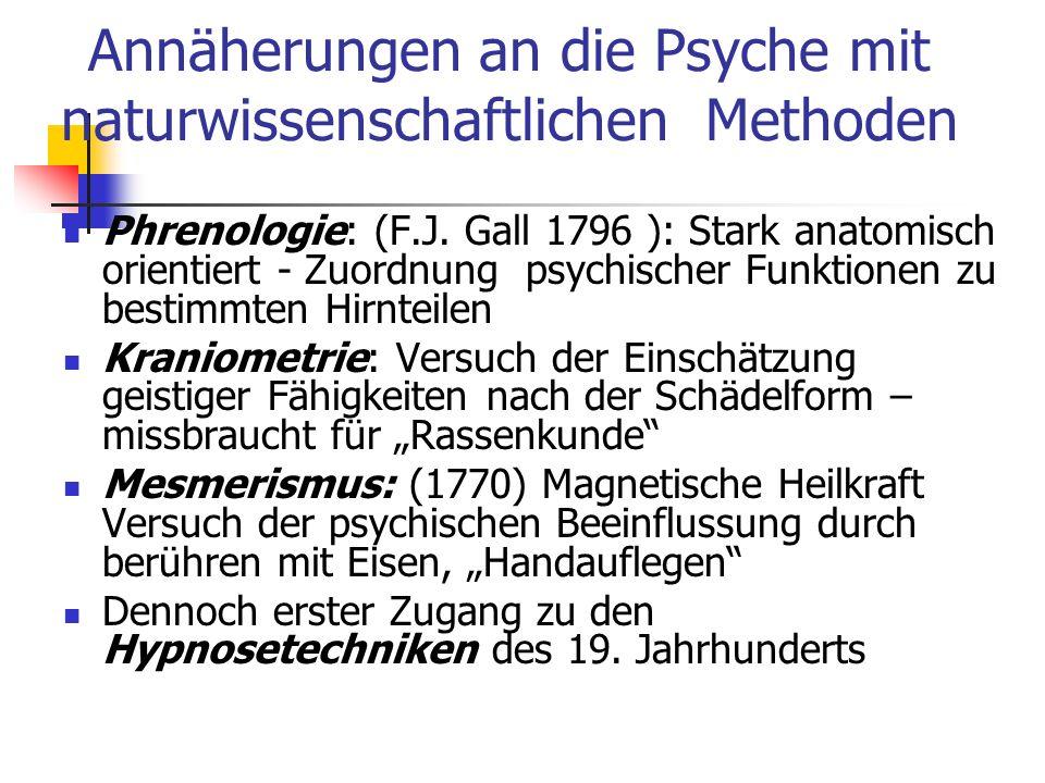 Annäherungen an die Psyche mit naturwissenschaftlichen Methoden