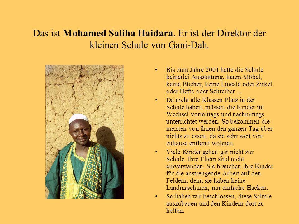 Das ist Mohamed Saliha Haidara