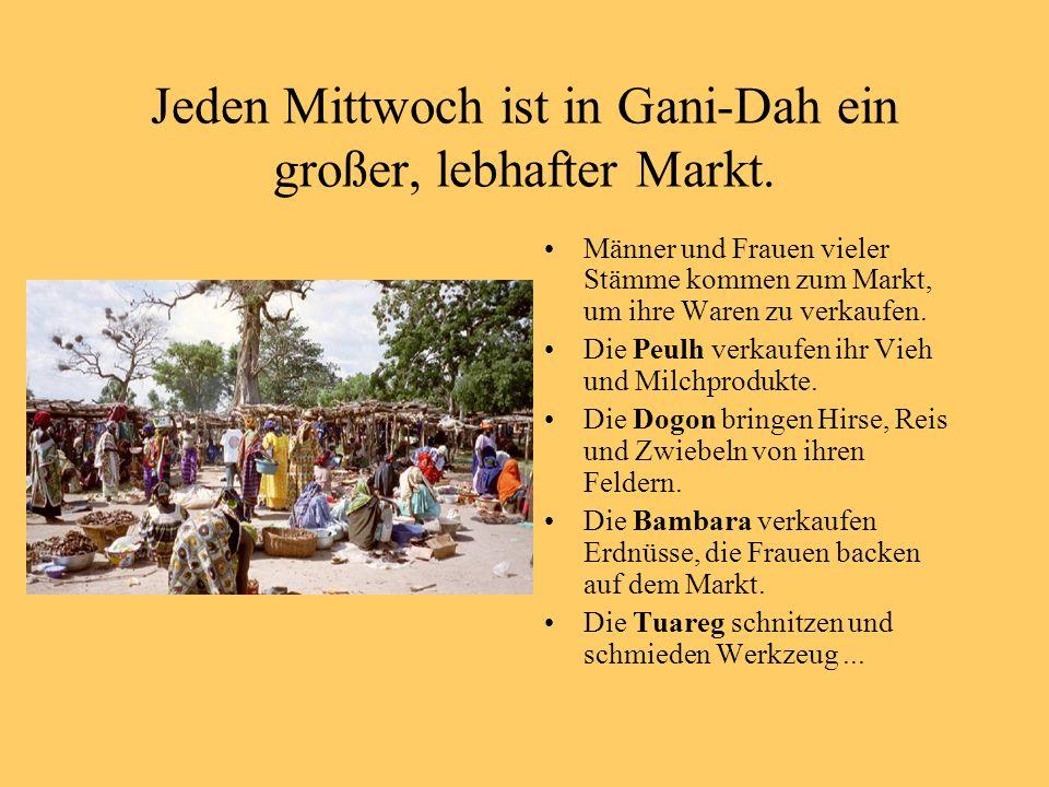Jeden Mittwoch ist in Gani-Dah ein großer, lebhafter Markt.