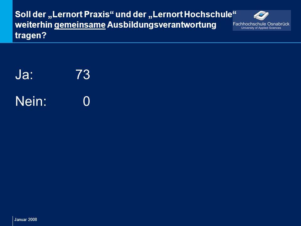"""Soll der """"Lernort Praxis und der """"Lernort Hochschule weiterhin gemeinsame Ausbildungsverantwortung tragen"""