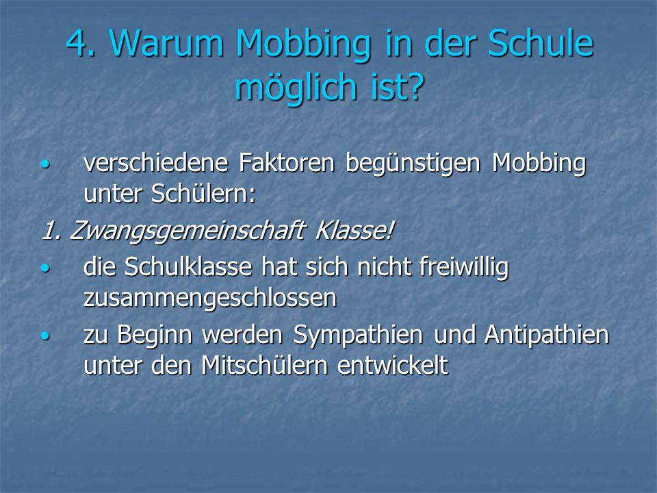 4. Warum Mobbing in der Schule möglich ist