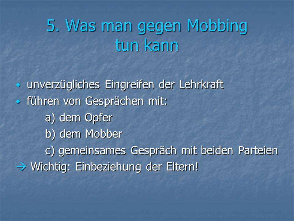 5. Was man gegen Mobbing tun kann