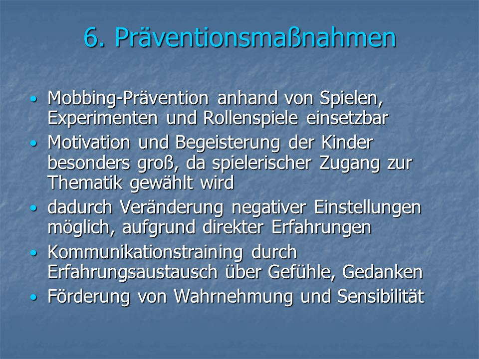 6. Präventionsmaßnahmen