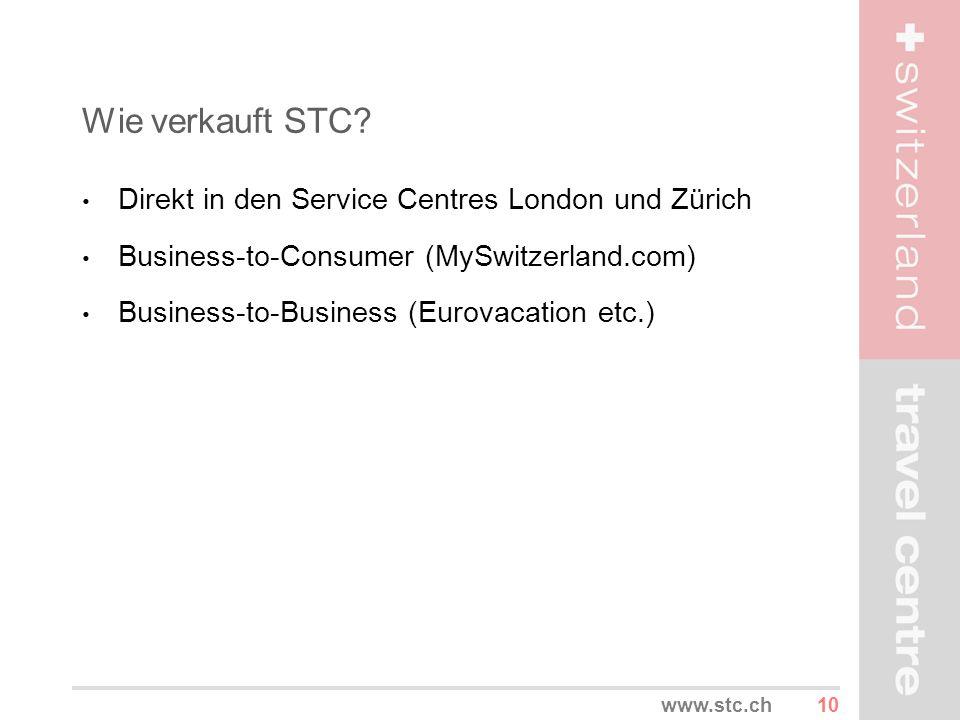 Wie verkauft STC Direkt in den Service Centres London und Zürich