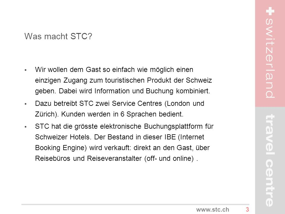 Was macht STC