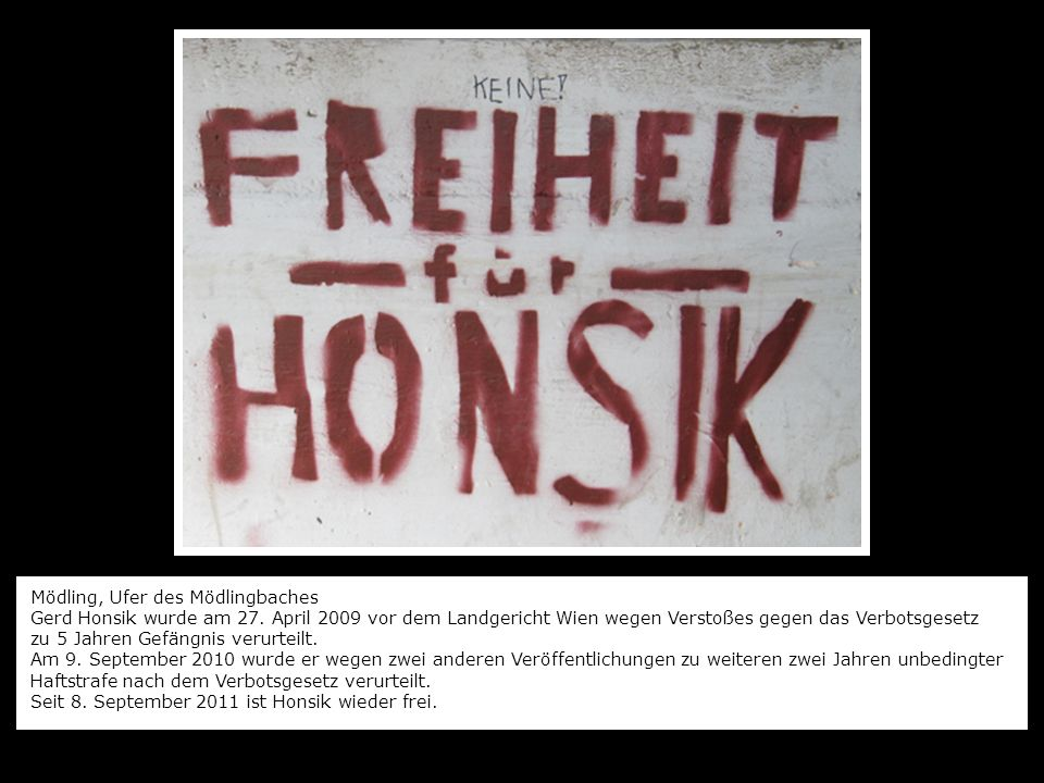 Mödling, Ufer des Mödlingbaches Gerd Honsik wurde am 27