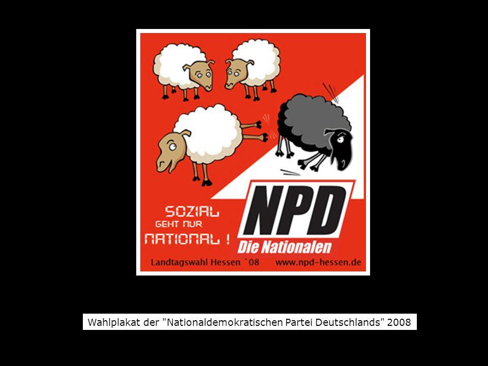 Wahlplakat der Nationaldemokratischen Partei Deutschlands 2008