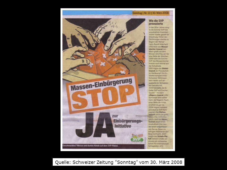 Quelle: Schweizer Zeitung Sonntag vom 30. März 2008