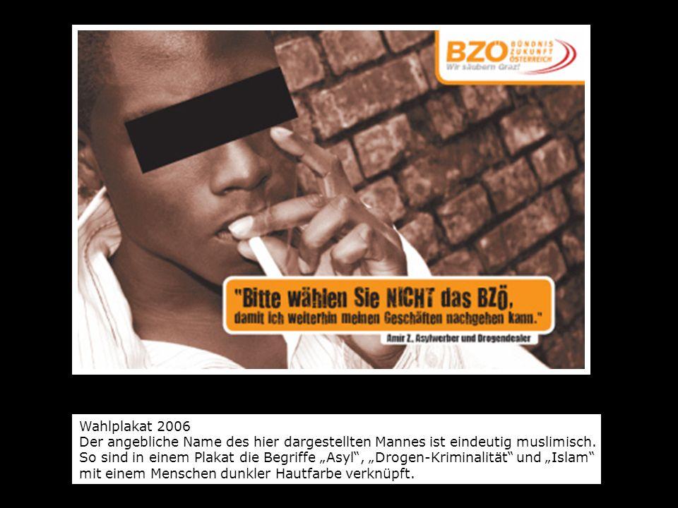 Wahlplakat 2006 Der angebliche Name des hier dargestellten Mannes ist eindeutig muslimisch.