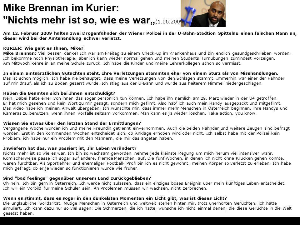 """Mike Brennan im Kurier: Nichts mehr ist so, wie es war""""(1.06.2009)"""
