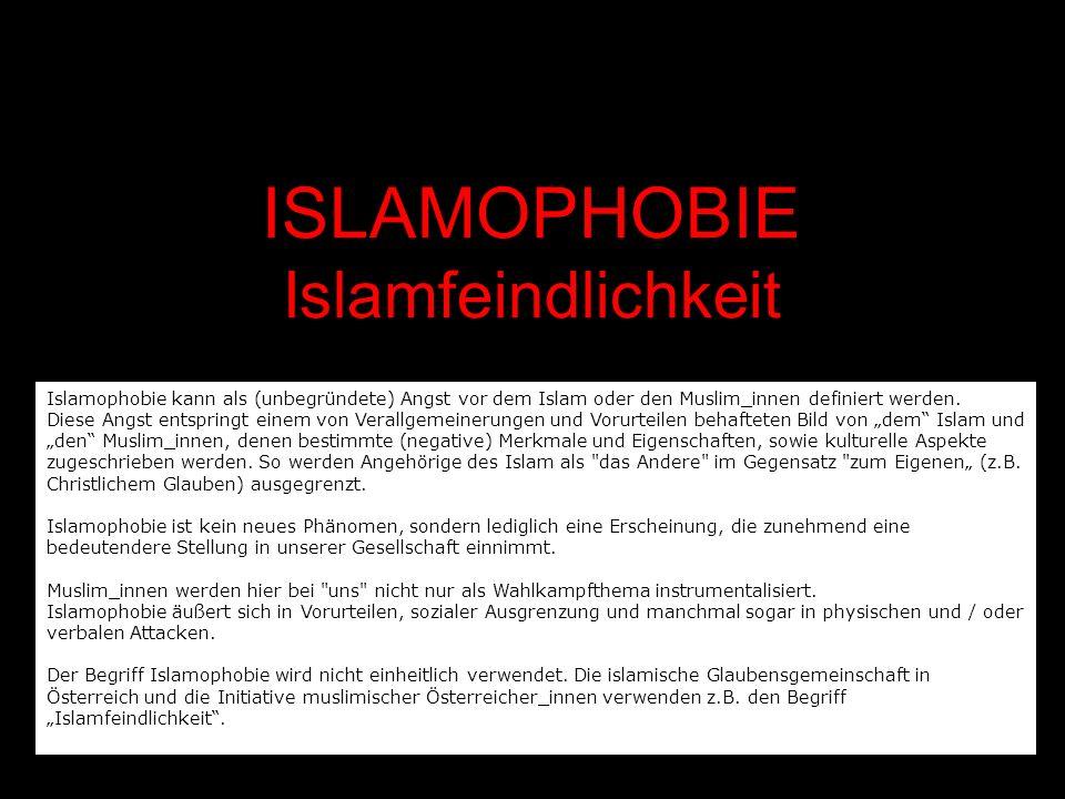 ISLAMOPHOBIE Islamfeindlichkeit