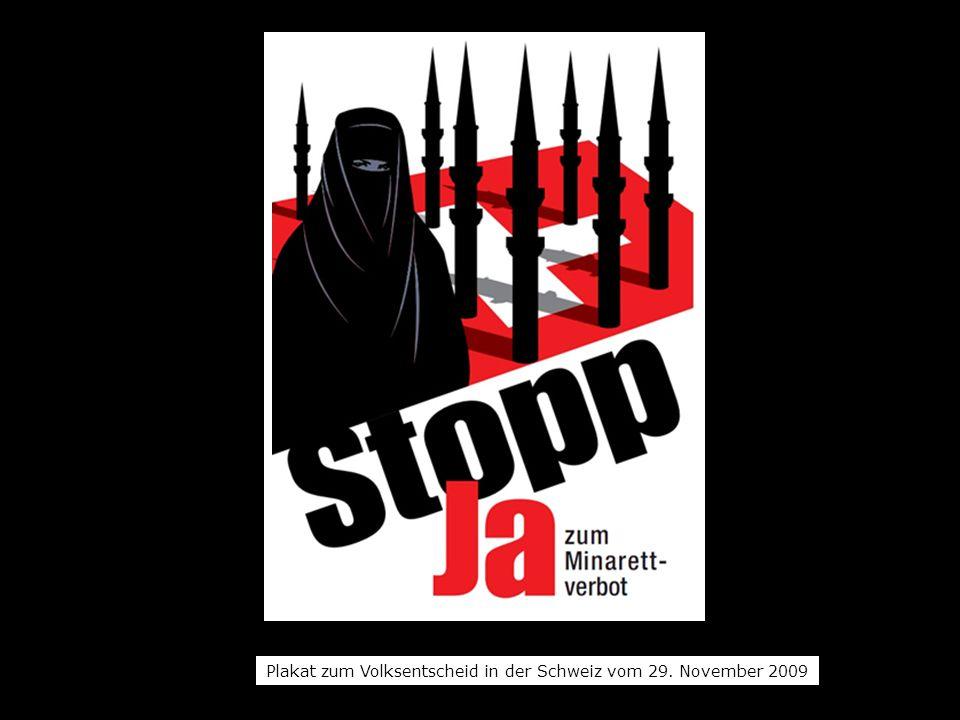 Plakat zum Volksentscheid in der Schweiz vom 29. November 2009