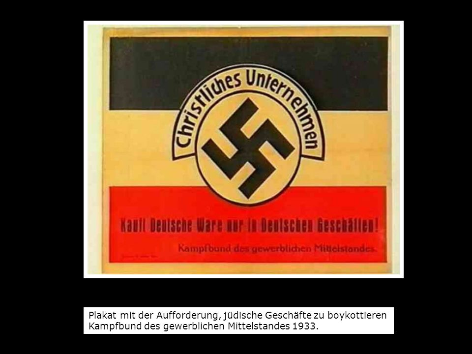 Plakat mit der Aufforderung, jüdische Geschäfte zu boykottieren Kampfbund des gewerblichen Mittelstandes 1933.