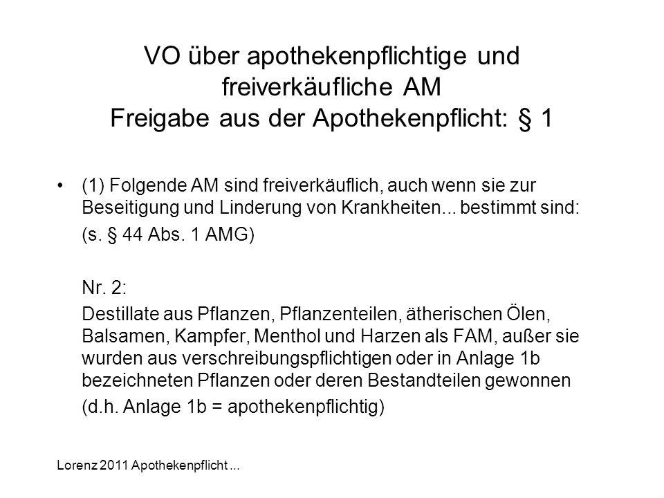 VO über apothekenpflichtige und freiverkäufliche AM Freigabe aus der Apothekenpflicht: § 1