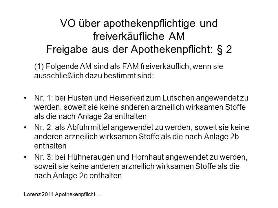 VO über apothekenpflichtige und freiverkäufliche AM Freigabe aus der Apothekenpflicht: § 2