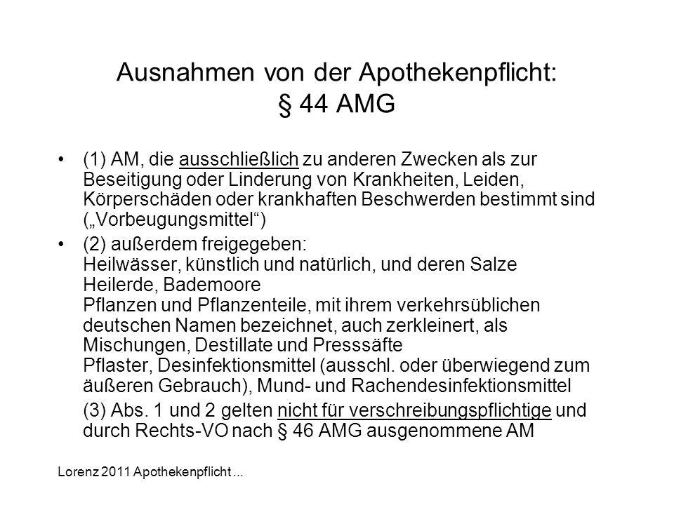 Ausnahmen von der Apothekenpflicht: § 44 AMG