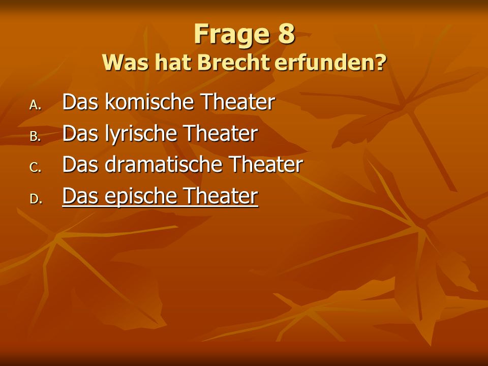 Frage 8 Was hat Brecht erfunden