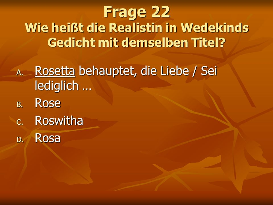 Frage 22 Wie heißt die Realistin in Wedekinds Gedicht mit demselben Titel